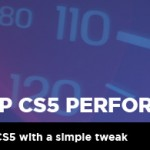 Photoshop CS5: Performance Tips