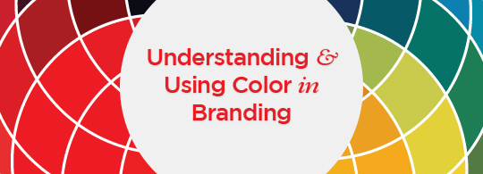 Understanding & Using Color in Branding